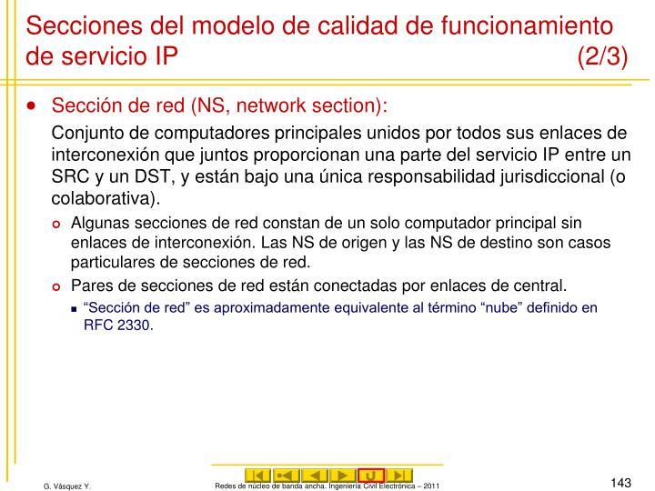 Secciones del modelo de calidad de funcionamiento de servicio IP (2/3)