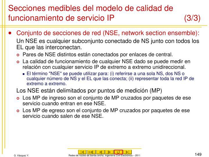 Secciones medibles del modelo de calidad de funcionamiento de servicio IP (3/3)