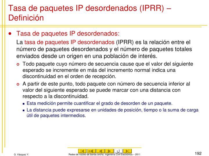 Tasa de paquetes IP desordenados (IPRR) – Definición