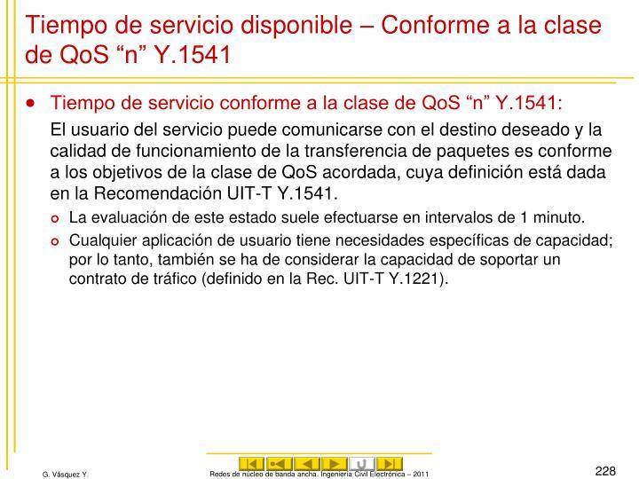 """Tiempo de servicio disponible – Conforme a la clase de QoS""""n"""" Y.1541"""