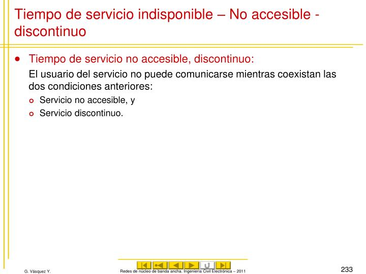 Tiempo de servicio indisponible – No accesible - discontinuo