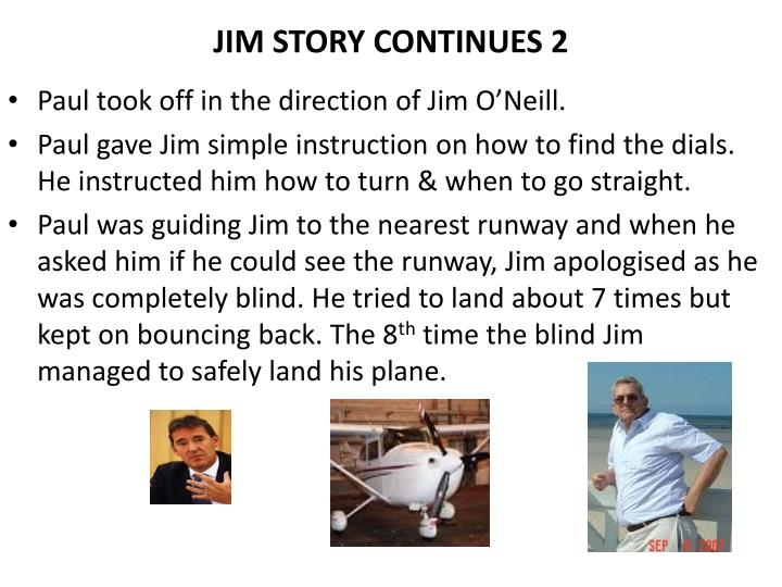 JIM STORY CONTINUES 2