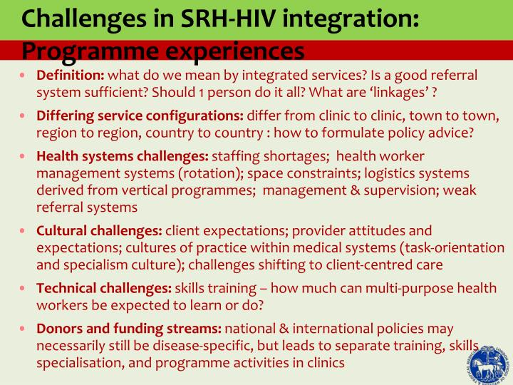 Challenges in SRH-HIV integration: Programme experiences