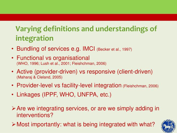 Varying definitions and understandings of integration