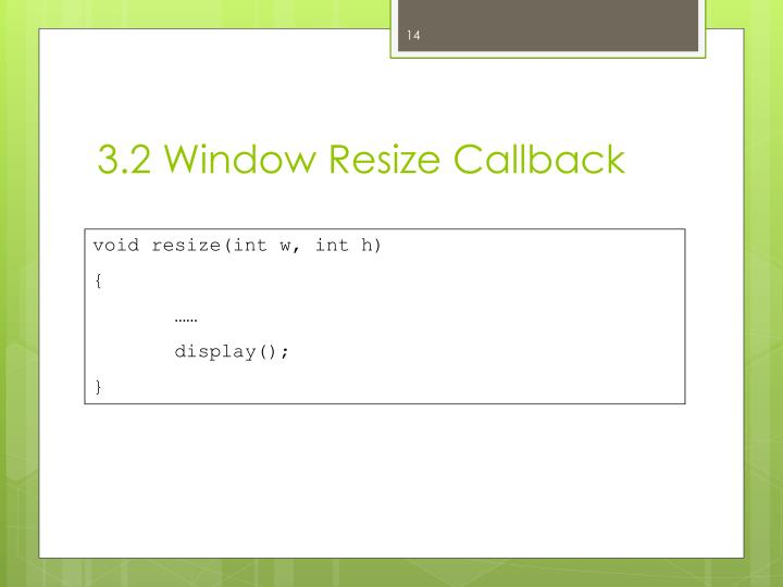 3.2 Window Resize Callback