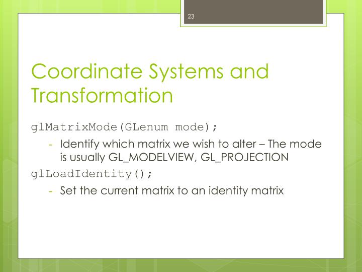 Coordinate Systems and Transformation