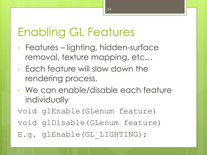 Enabling GL Features