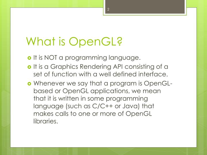 What is OpenGL?