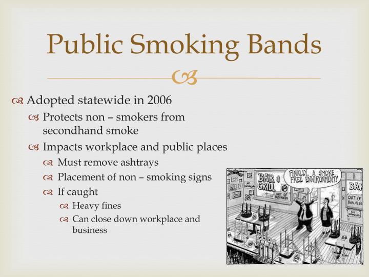 Public Smoking Bands