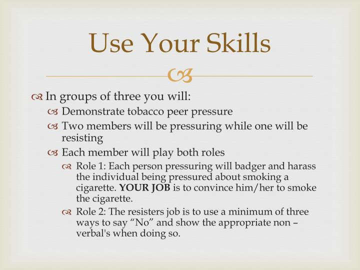Use Your Skills