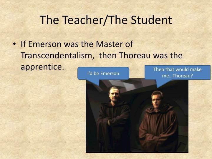 The Teacher/The Student