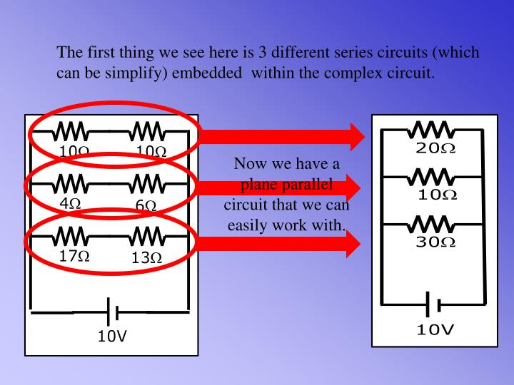 The first thing we see here is 3 different series circuits (which can