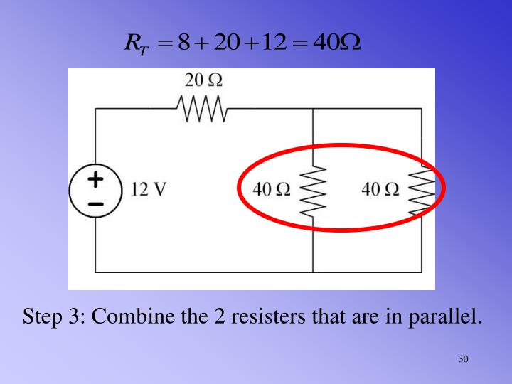 Step 3: Combine the 2 resisters that