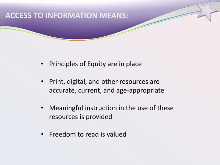 ACCESS TO INFORMATION MEANS: