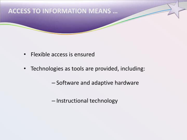 ACCESS TO INFORMATION MEANS …