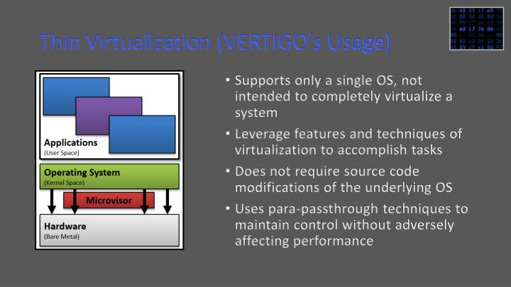 Thin Virtualization (VERTIGO's Usage)