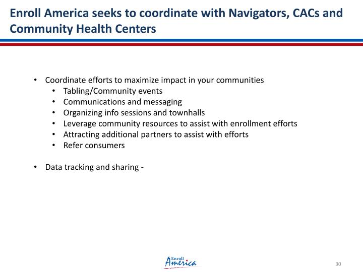 Enroll America seeks to coordinate with Navigators, CACs and Community Health Centers