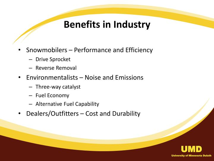 Benefits in Industry