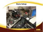 dyno setup