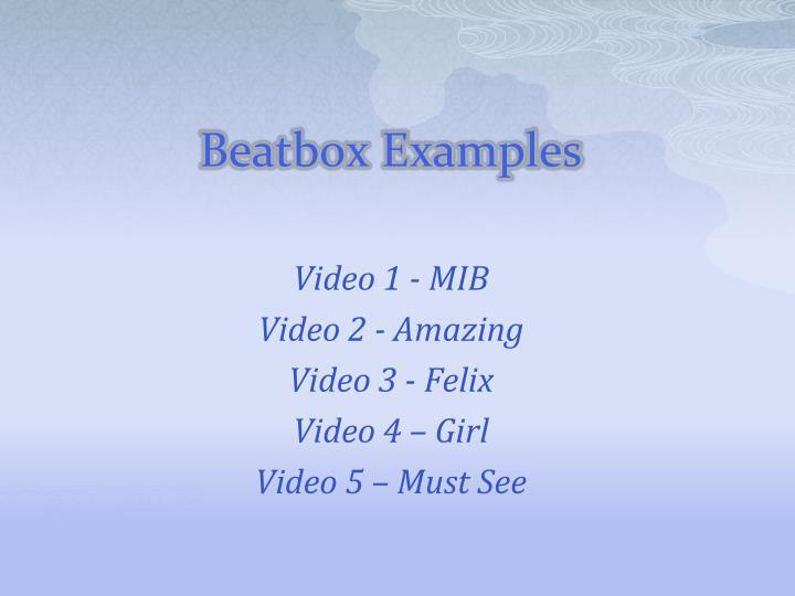 Beatbox Examples