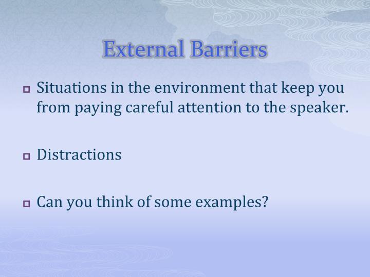 External Barriers