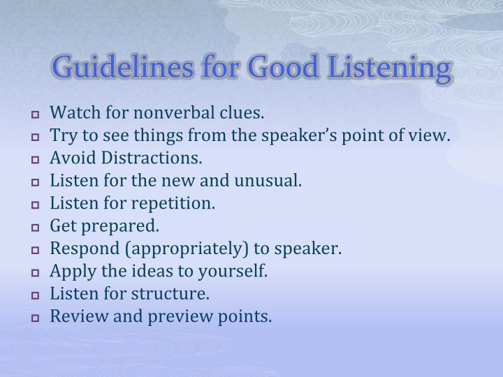 Guidelines for Good Listening