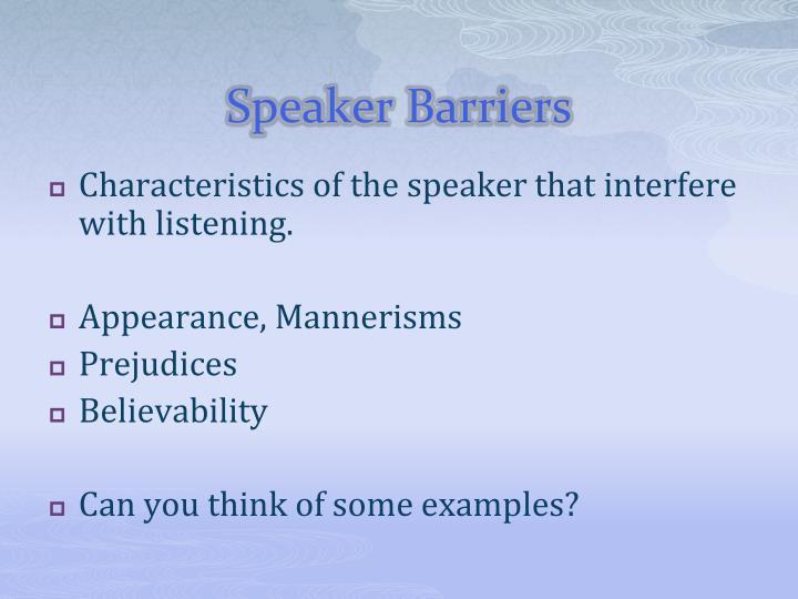 Speaker Barriers