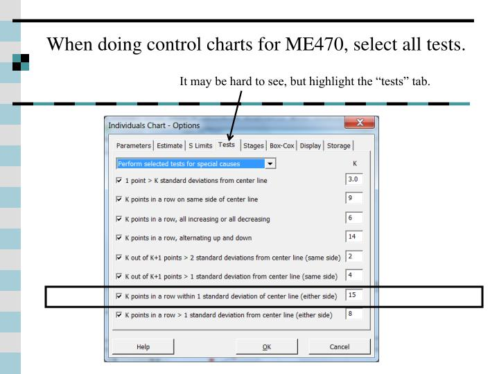 When doing control charts for ME470, select all tests.