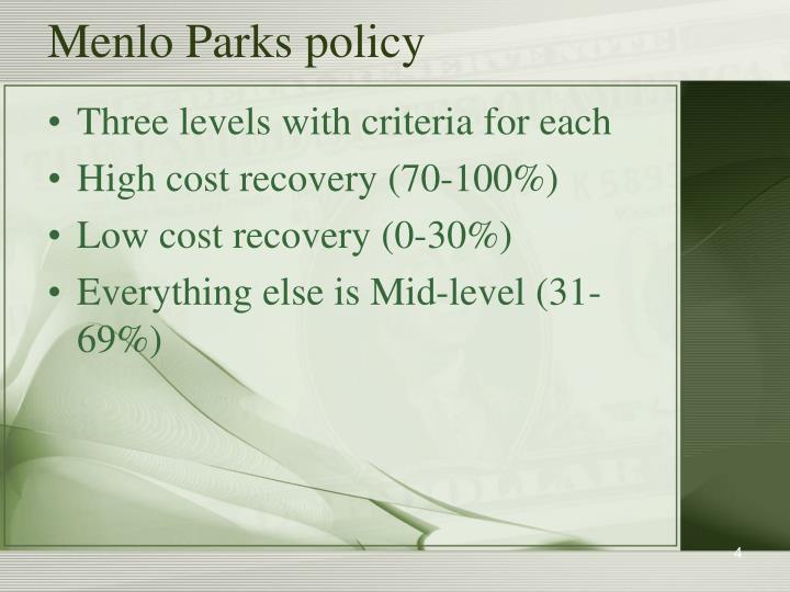 Menlo Parks policy