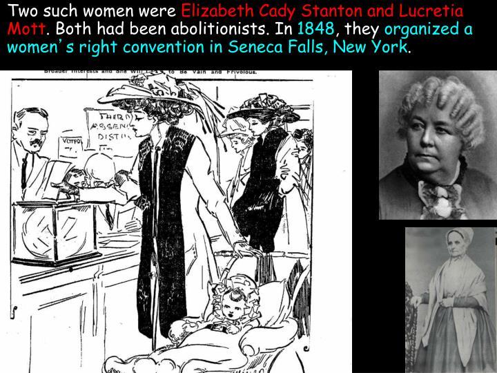 Two such women were