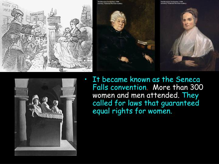 It became known as the Seneca Falls convention