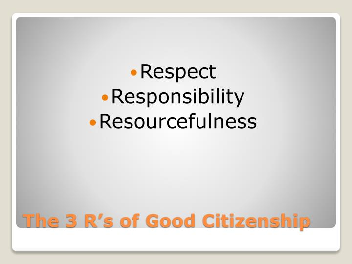The 3 r s of good citizenship