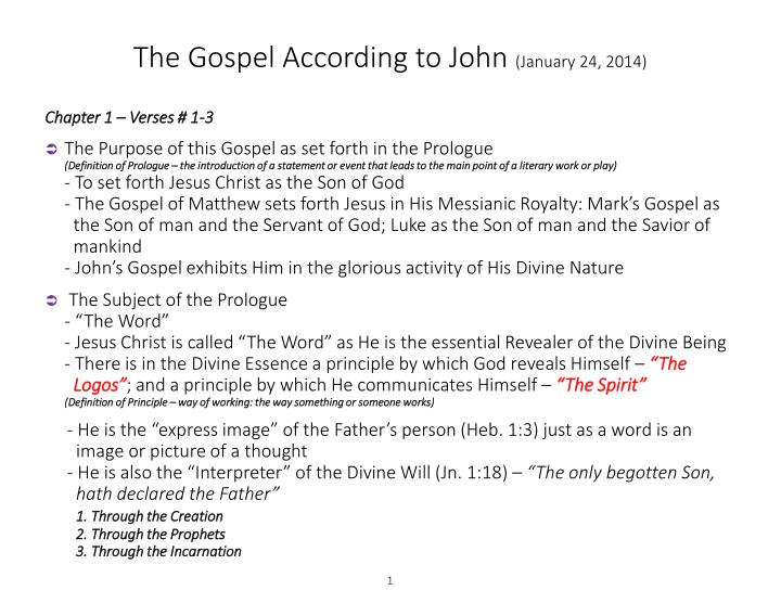 The gospel according to john january 24 2014