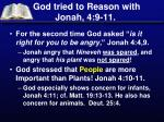 god tried to reason with jonah 4 9 11