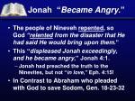 jonah became angry