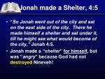 jonah made a shelter 4 5