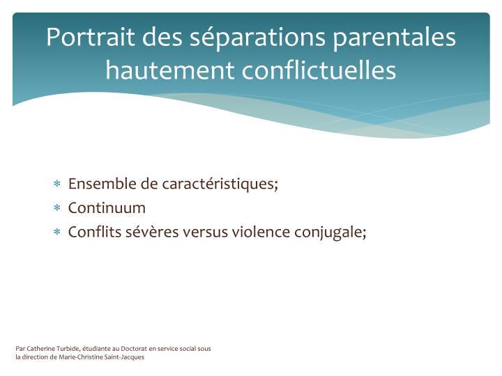 Portrait des séparations parentales hautement conflictuelles