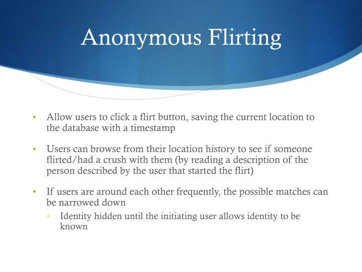 Anonymous Flirting