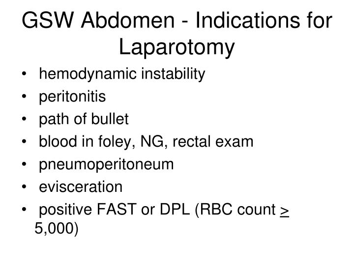 GSW Abdomen - Indications for Laparotomy