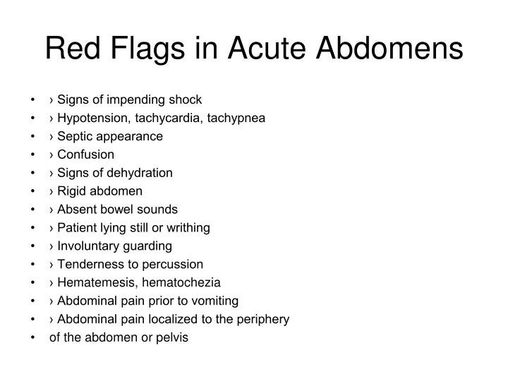 Red Flags in Acute Abdomens