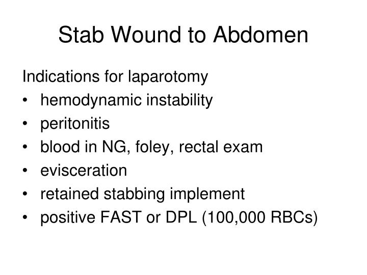 Stab Wound to Abdomen