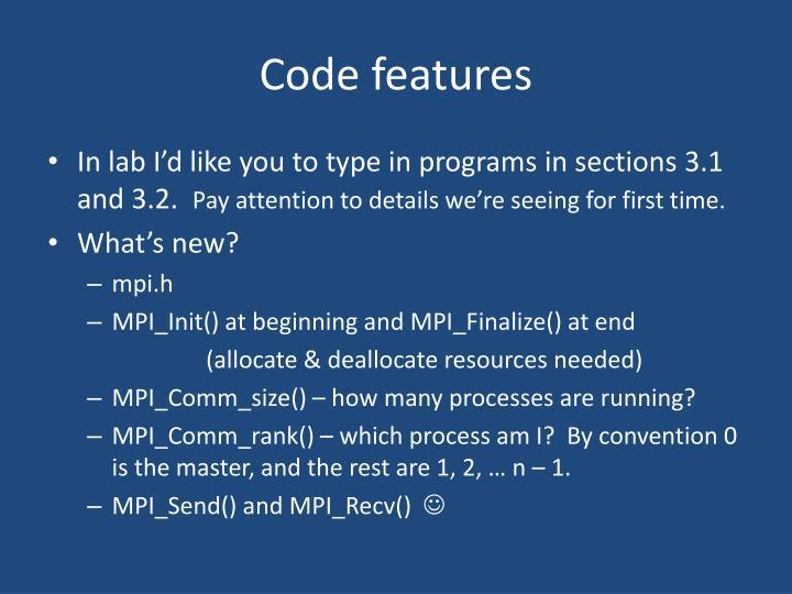 Code features