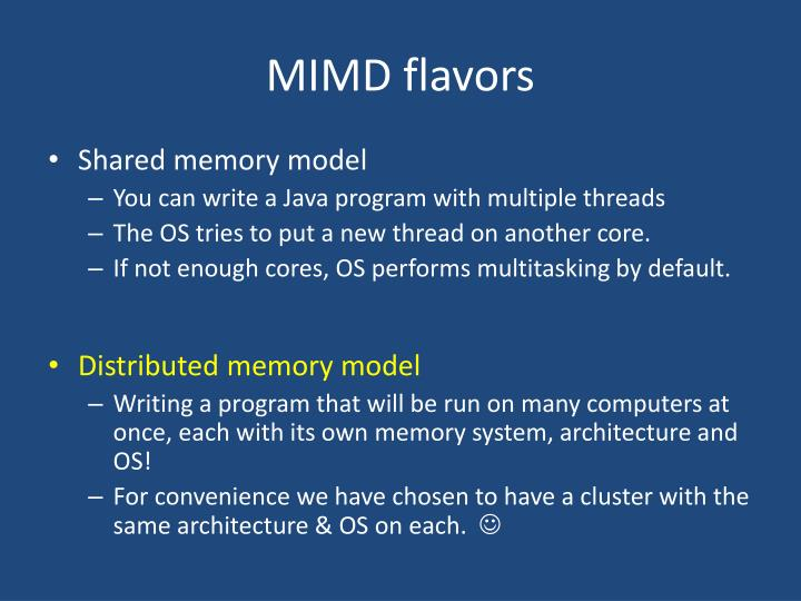 MIMD flavors