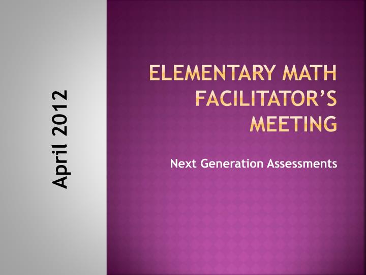 Elementary math facilitator s meeting