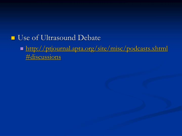 Use of Ultrasound Debate
