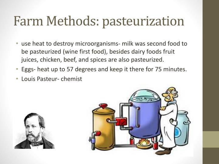 Farm Methods: pasteurization
