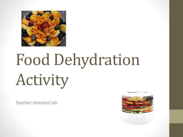 Food Dehydration Activity