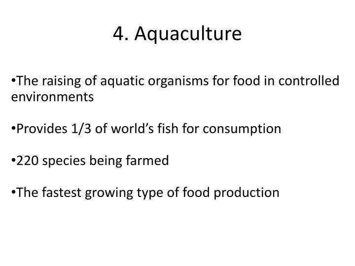 4. Aquaculture