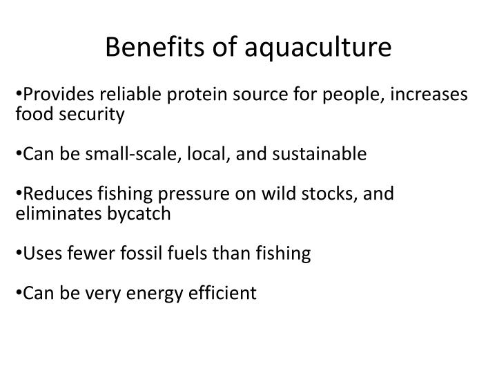 Benefits of aquaculture