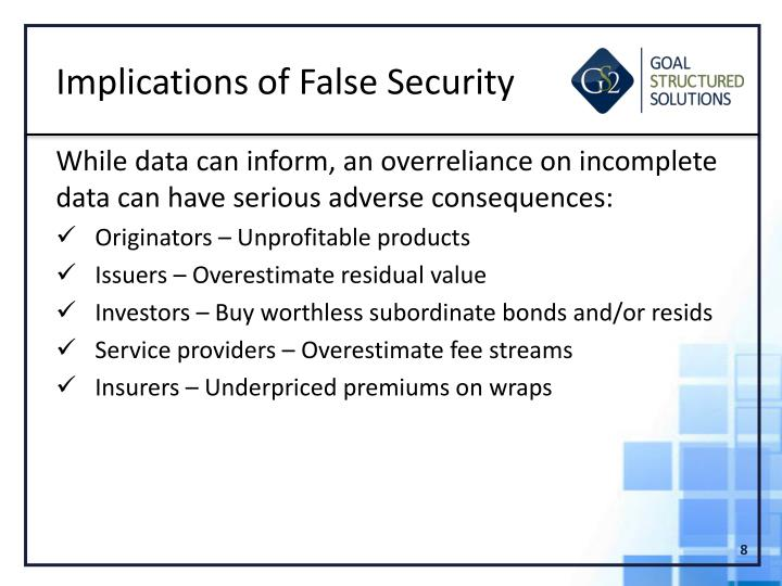 Implications of False Security